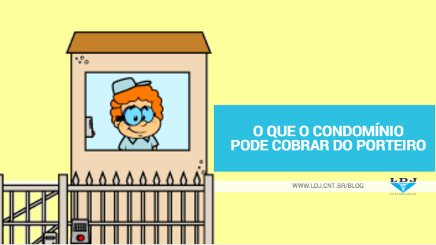 o-que-condominio-pode-cobrar-do-porteiro-ldj-contabilidade-florianopolis-1.png